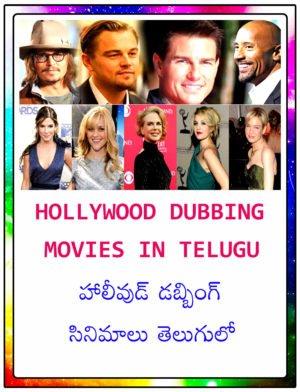 Hollywood Dubbing movies in telugu
