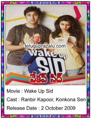 Wake up Sid Bollywood Movie in Telugu