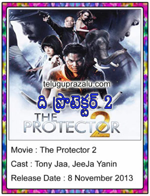 The Protector 2 Hollywood Movie In Telugu